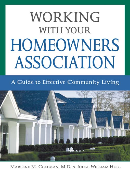 Title details for Working with Your Homeowners Association by Marlene Coleman - Available