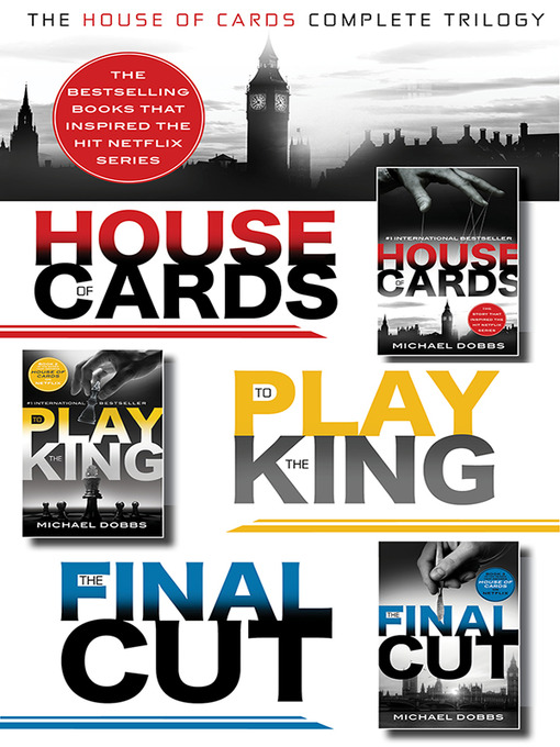 Title details for The House of Cards Complete Trilogy by Michael Dobbs - Available