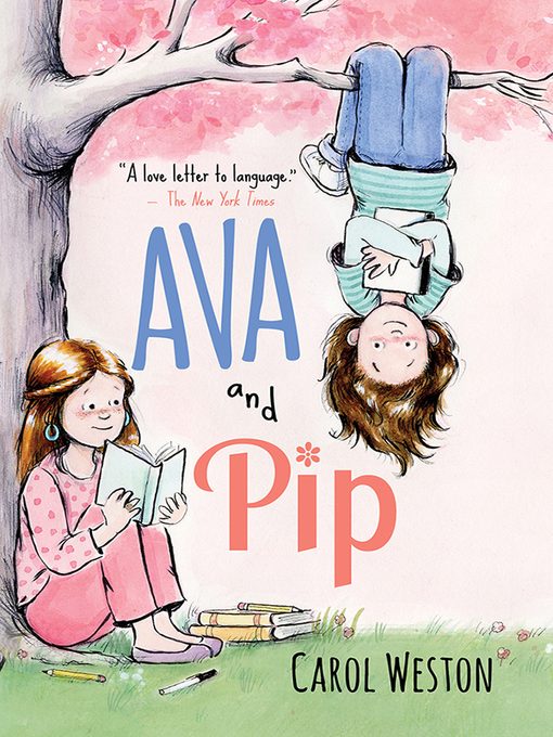 Title details for Ava and Pip Series, Book 1 by Carol Weston - Available