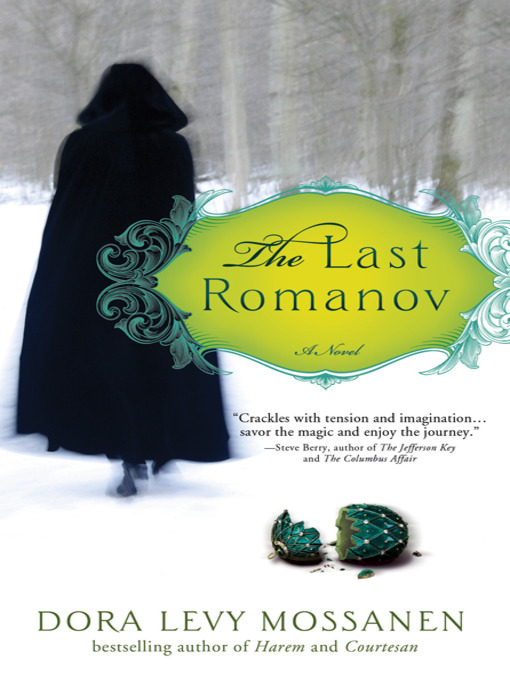Title details for The Last Romanov by Dora Levy Mossanen - Available