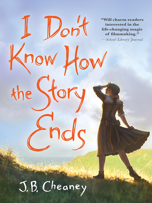 Title details for I Don't Know How the Story Ends by J.B. Cheaney - Available