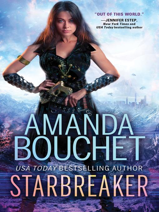 Title details for Starbreaker by Amanda Bouchet - Available