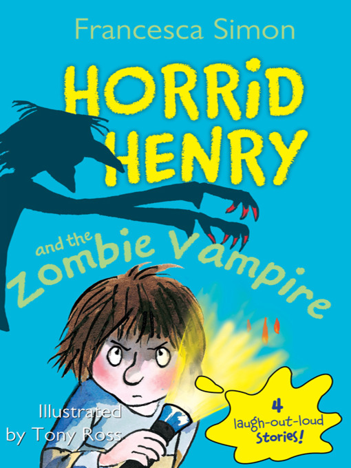 Cover of Horrid Henry and the Zombie Vampire