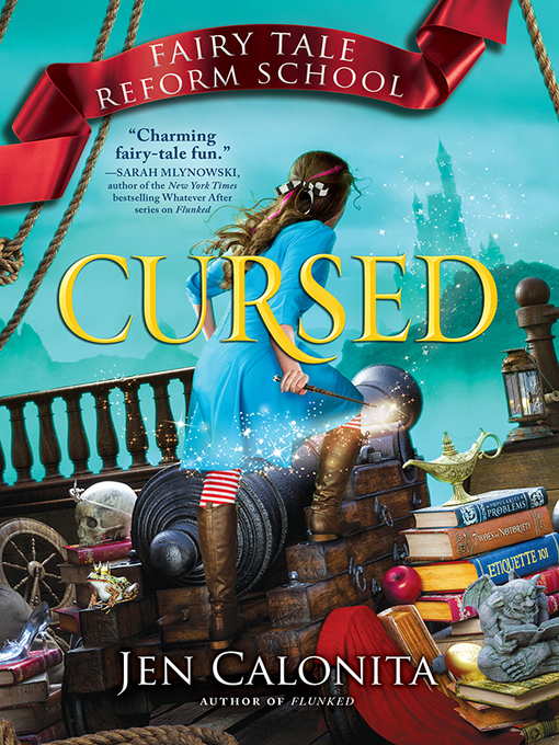 Title details for Cursed by Jen Calonita - Available