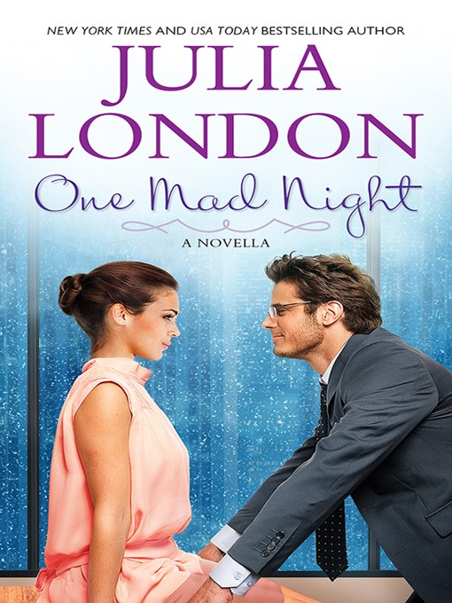 Title details for One Mad Night by Julia London - Available