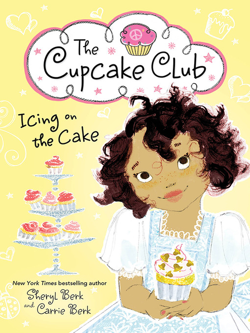 Title details for Icing on the Cake by Sheryl Berk - Wait list