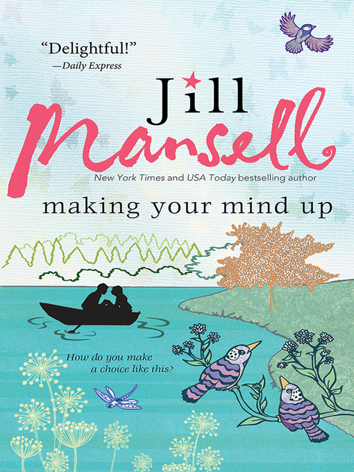 Title details for Making Your Mind Up by Jill Mansell - Available