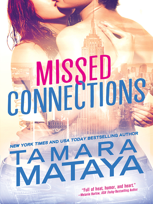 Title details for Missed Connections by Tamara Mataya - Available