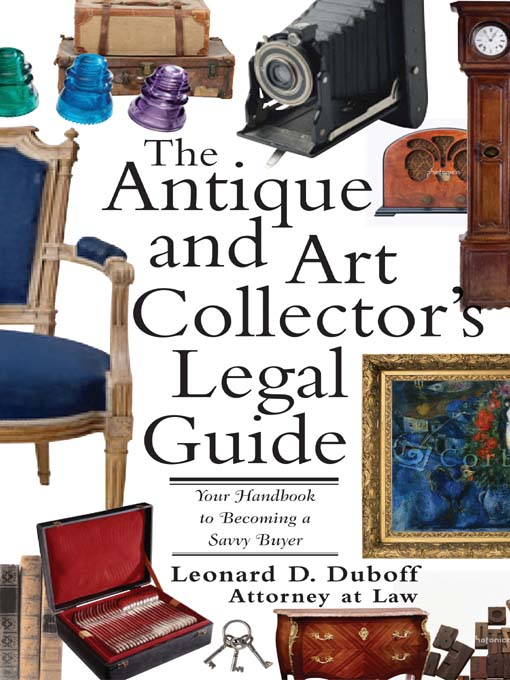 Title details for Antique and Art Collector's Legal Guide by Leonard D. Duboff - Available