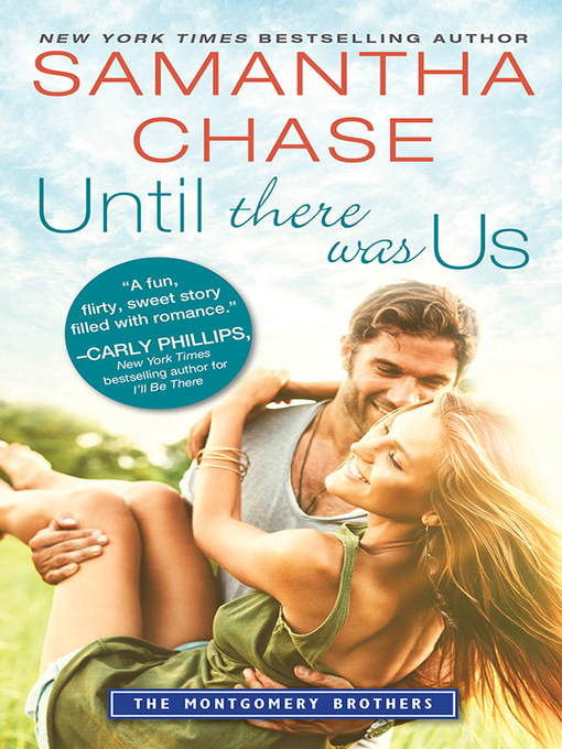 Title details for Until There Was Us by Samantha Chase - Wait list