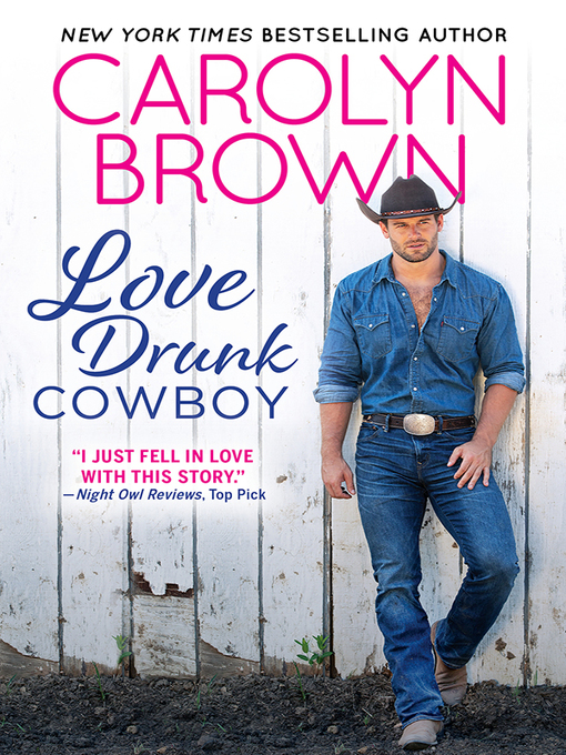 Title details for Love Drunk Cowboy by Carolyn Brown - Available