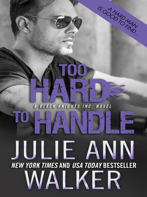 Title details for Too Hard to Handle by Julie Ann Walker - Wait list