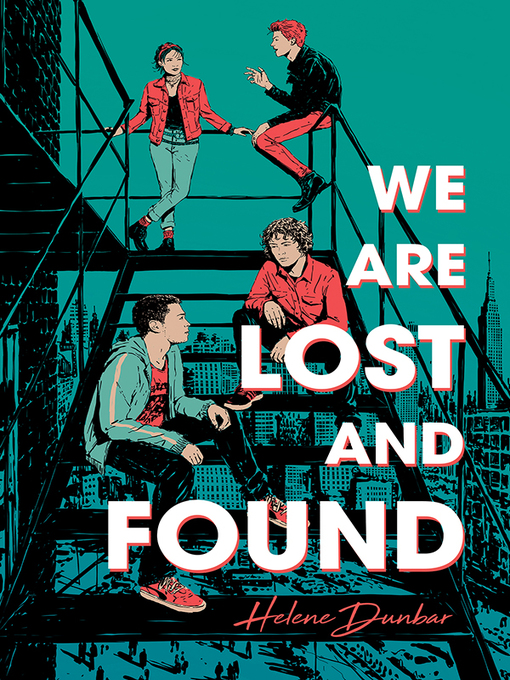 Title details for We Are Lost and Found by Helene Dunbar - Available