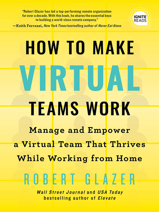 Title details for How to Make Virtual Teams Work by Robert Glazer - Available