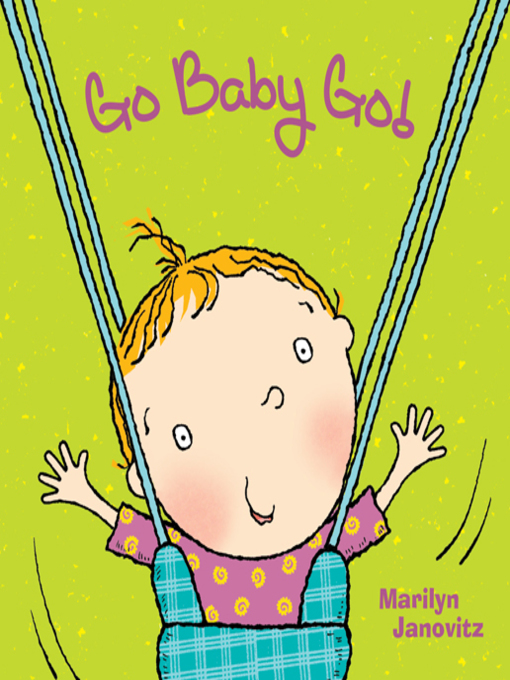 Title details for Go Baby Go by Marilyn Janovitz - Available