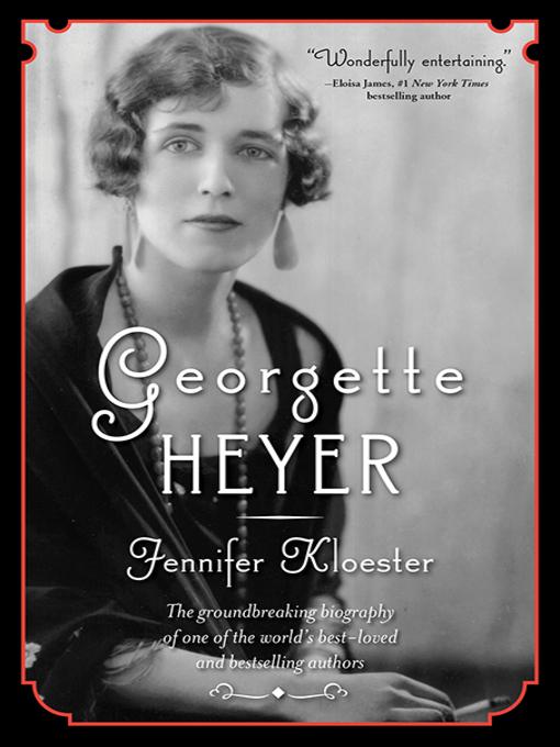 Title details for Georgette Heyer by Jennifer Kloester - Available