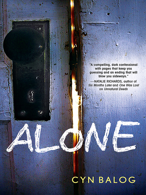 Title details for Alone by Cyn Balog - Available