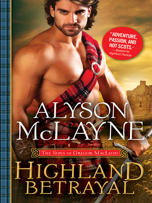 Title details for Highland Betrayal by Alyson McLayne - Available