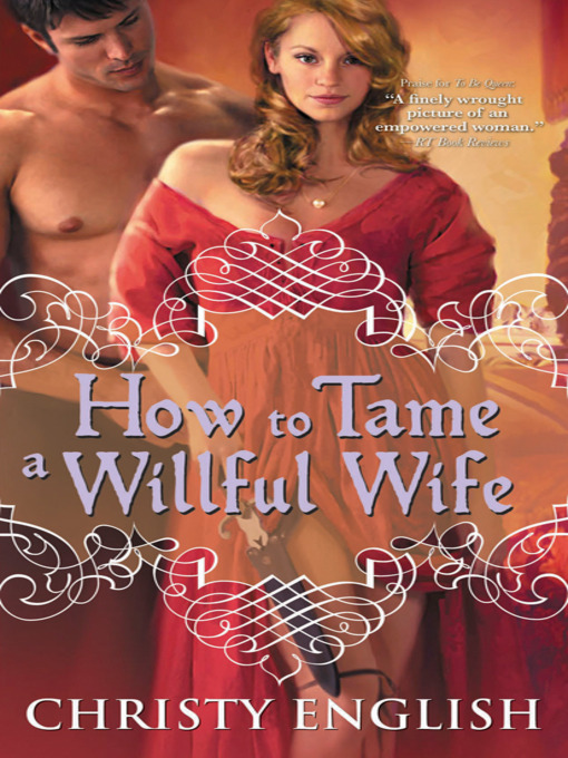 Title details for How to Tame a Willful Wife by Christy English - Available