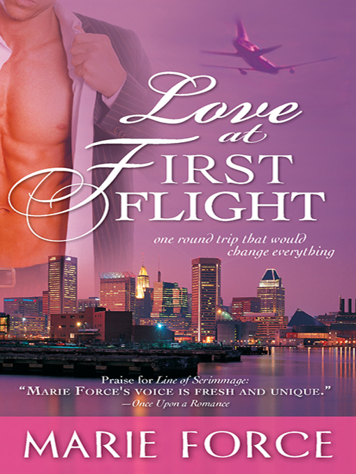 Title details for Love at First Flight by Marie Force - Available