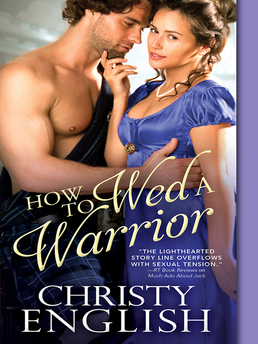 Title details for How to Wed a Warrior by Christy English - Available