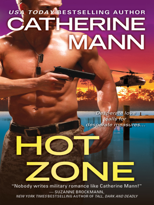 Title details for Hot Zone by CATHERINE MANN - Available