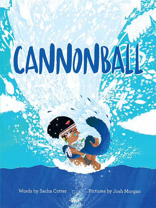 Title details for Cannonball by Sacha Cotter - Wait list