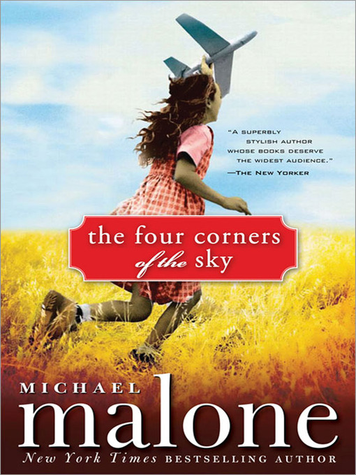 Title details for The Four Corners of the Sky by Michael Malone - Available