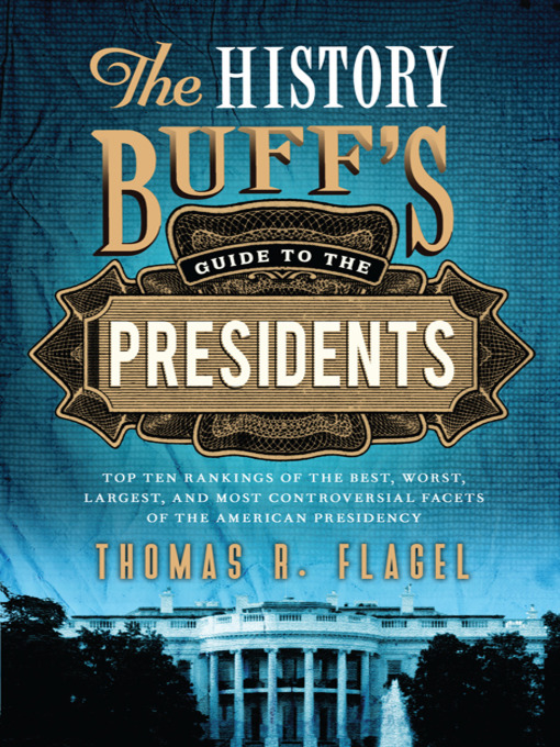 Cover of The History Buff's Guide to the Presidents