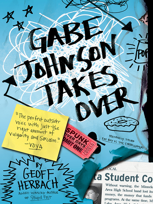 Title details for Gabe Johnson Takes Over by Geoff Herbach - Available