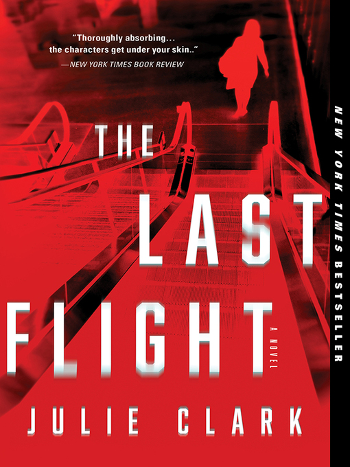 Title details for The Last Flight by Julie Clark - Wait list