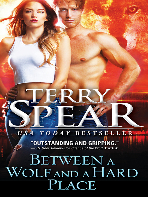 Title details for Between a Wolf and a Hard Place by Terry Spear - Wait list