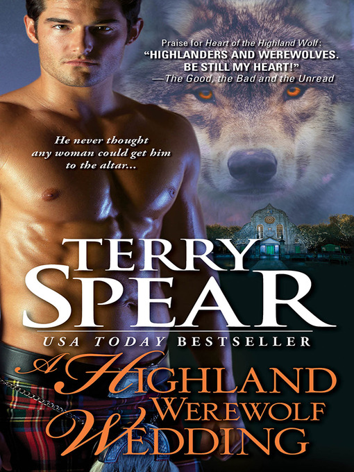Title details for A Highland Werewolf Wedding by Terry Spear - Available