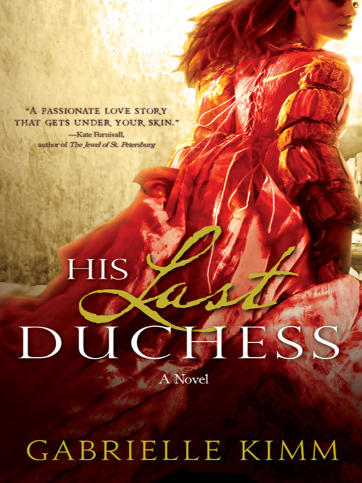 Title details for His Last Duchess by Gabrielle Kimm - Available