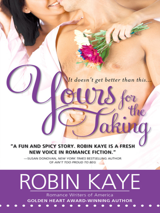 Title details for Yours for the Taking by Robin Kaye - Available