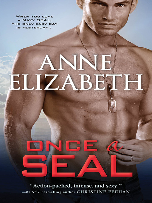 Title details for Once a SEAL by Anne Elizabeth - Wait list