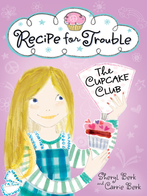Title details for Recipe for Trouble by Sheryl Berk - Wait list