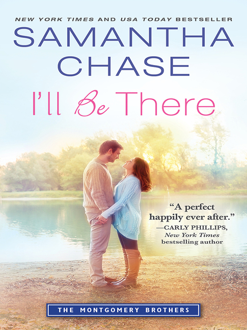 Title details for I'll Be There by Samantha Chase - Wait list