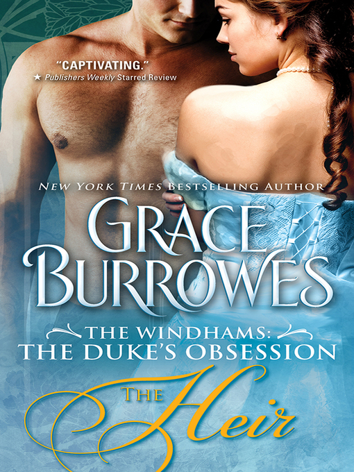 Title details for The Heir by Grace Burrowes - Available