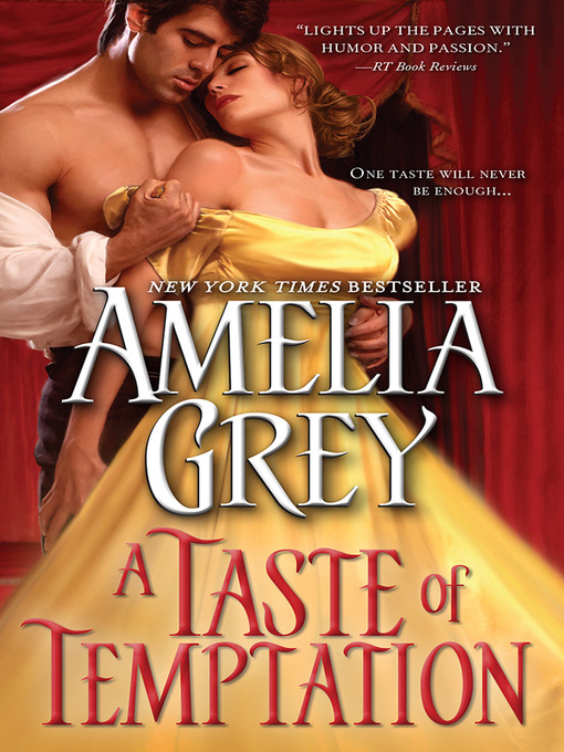 Title details for A Taste of Temptation by Amelia Grey - Available