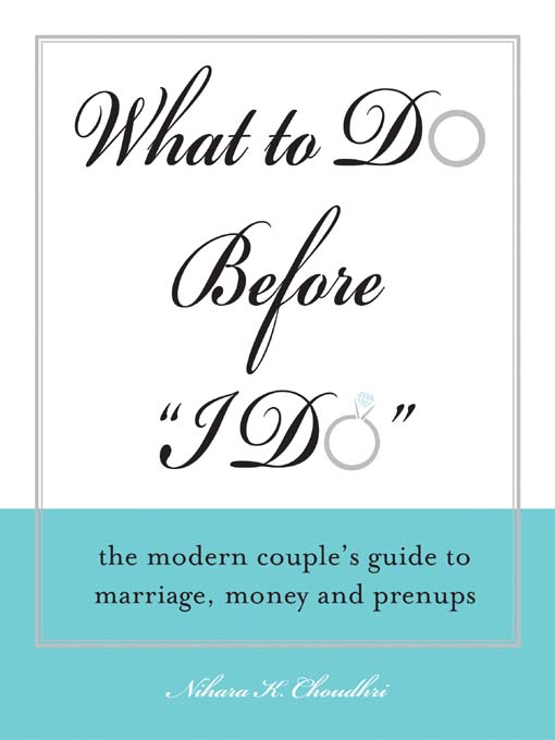"""Title details for What to Do Before """"I Do"""" by Nihara  K. Choudhri - Available"""