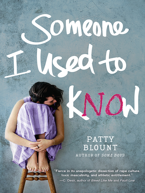 Title details for Someone I Used to Know by Patty Blount - Available