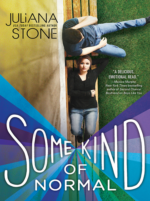 Title details for Some Kind of Normal by Juliana Stone - Available