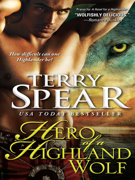 Title details for Hero of a Highland Wolf by Terry Spear - Wait list