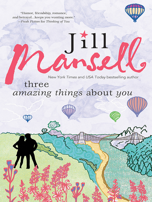 Title details for Three Amazing Things About You by Jill Mansell - Wait list