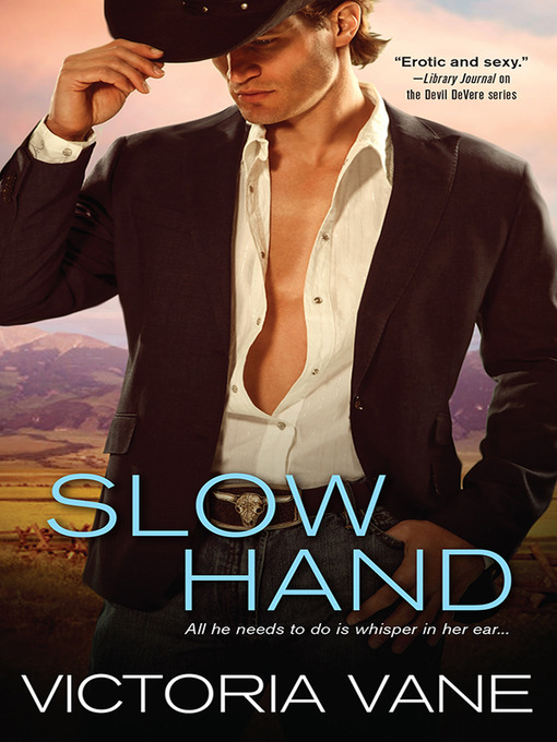 Title details for Slow Hand by Victoria Vane - Available