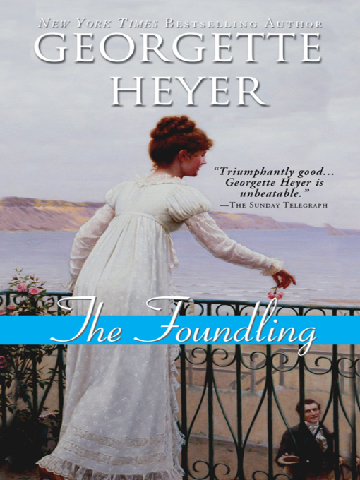 Title details for The Foundling by Georgette Heyer - Available