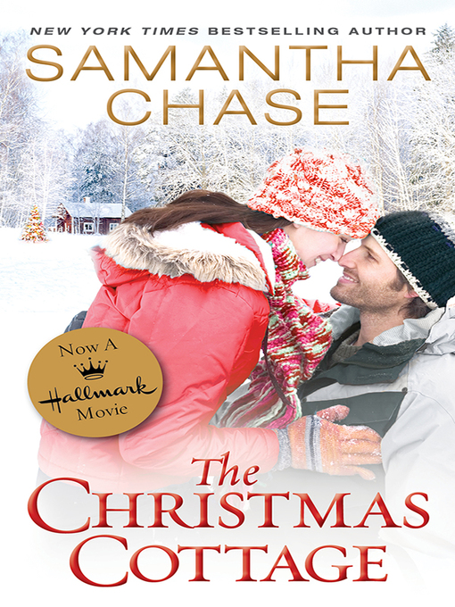 Title details for The Christmas Cottage Series, Book 1 by Samantha Chase - Wait list