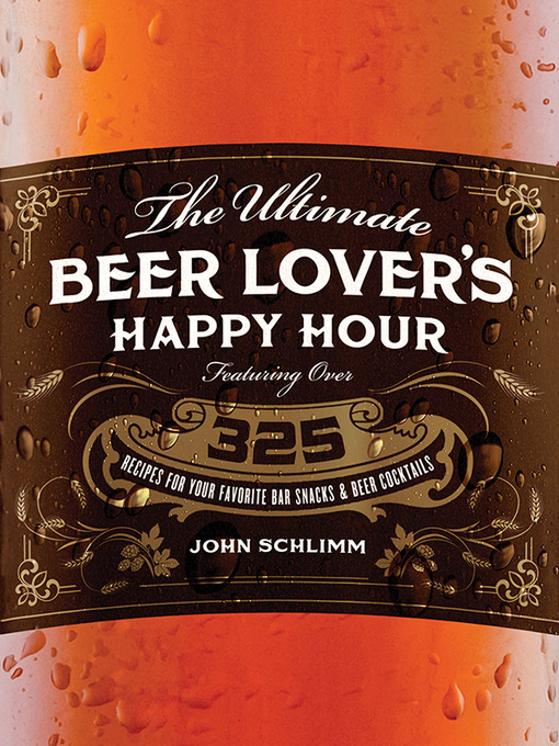 Title details for Ultimate Beer Lover's Happy Hour by John Schlimm - Wait list