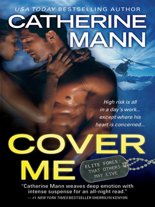 Title details for Cover Me by CATHERINE MANN - Available